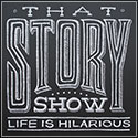 That Story Show - Formerly Nobody's Listening